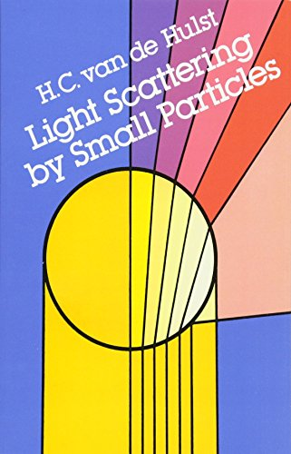 Light Scattering by Small Particles (Dover Books on Physics) por H. C. van de Hulst