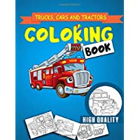 Trucks, cars and tractors Coloring Book: Cars coloring book for kids & toddlers - activity books for preschooler coloring book for Boys, Girls, Fun, book for kids ages ( 2-4 4-8)