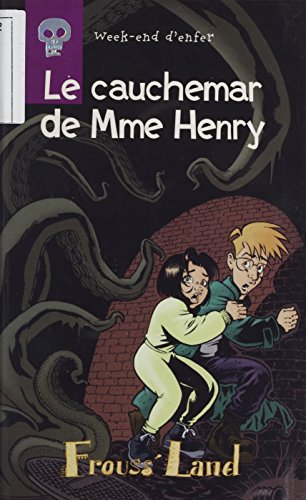 week-end-d-39-enfer-le-cauchemar-de-mme-henry