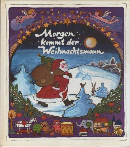 Die schönsten Kinder- und Volkslieder Band 3: Morgen kommt der Weihnachtsmann.