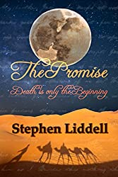 The Promise: Death Is Only The Beginning (The Timeless Trilogy Book 1)
