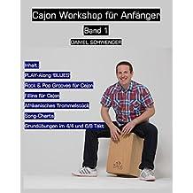 Cajon Workshop für Anfänger, Band 1