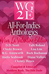 The WG2E All-For-Indies Anthologies: Viva La Valentine Edition (English Edition)