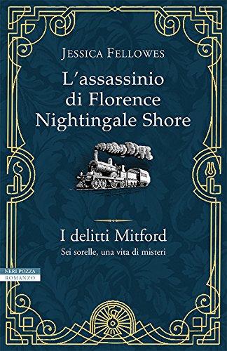 L'assassinio di Florence Nightingale Shore. I delitti Mitford: 1
