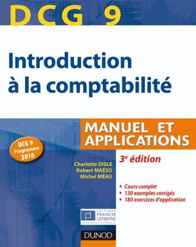 DCG 9 - Introduction à la comptabilité - 3e édition - Manuel et applications