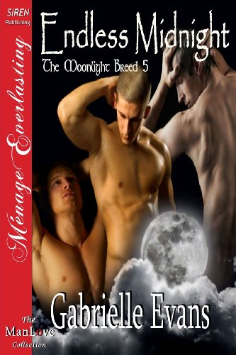 Endless Midnight [The Moonlight Breed 5] (Siren Publishing Menage Everlasting Manlove) Cover Image