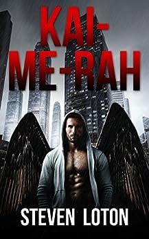 KAI-ME-RAH: A Dystopian Sci-Fi  Novel (Book One) by [Loton, Steven]