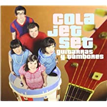Guitarras Y Tambores by Cola Jet Set (2009-02-17)