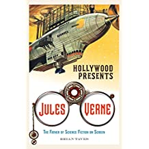 Hollywood Presents Jules Verne: The Father of Science Fiction on Screen