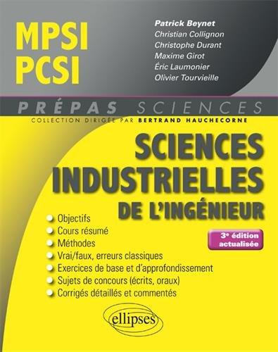 Sciences industrielles de l'ingnieur MPSI - PCSI - 3e dition actualise