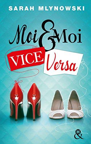 Moi & moi vice versa (&H) par Sarah Mlynowski