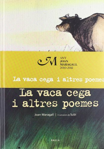 La vaca cega i altres poemes por Joan Maragall i Gorina