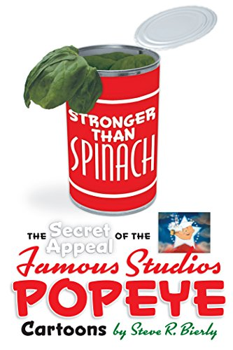 Stronger Than Spinach: The Secret Appeal of the Famous Studios Popeye Cartoons (English - Popeye Oyl Olive Cartoon