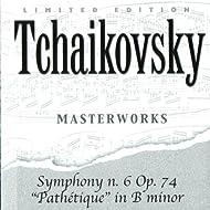 "Symphony N. 6 Op. 74 ""Pathetique"" In B Minor"