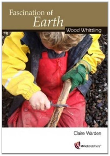 fascination-of-earth-wood-whittling-by-claire-warden-12-jul-2012-paperback
