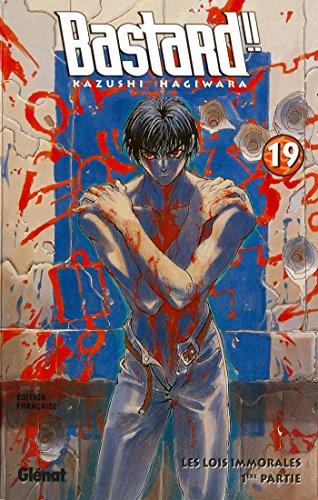 Bastard !! - Tome 19 : Les Lois immorales - 1ère partie par Kazushi Hagiwara