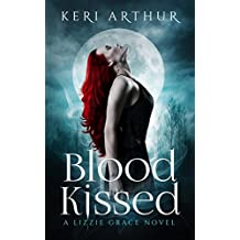 Blood Kissed (The Lizzie Grace Series Book 1)
