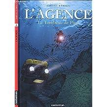 L'AGENCE - TOME 5 : LE TOMBEAU DE PAUL.