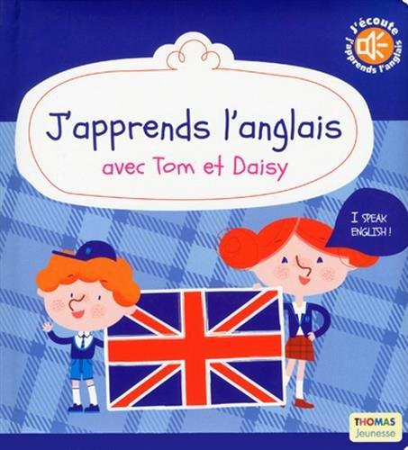 j'apprends l'anglais avec tom et daisy par Marie Delhoste