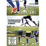 Fußball-Fundamentals: Lauf-ABC
