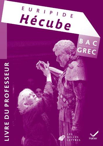 Oeuvre complète Grec Tle éd 2011 - Euripide, Hécube - Livre du professeur