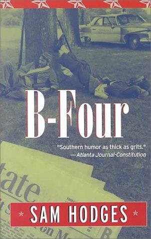 B-four (Deep South Books (Paperback)) by Sam Hodges (2000-09-06)