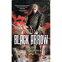 Black Arrow: Third book from the tales of the Black Powder Wars