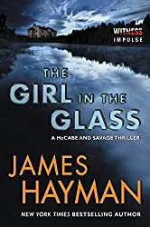 The Girl in the Glass: A McCabe and Savage Thriller (McCabe and Savage Thrillers) by James Hayman (2015-10-06)