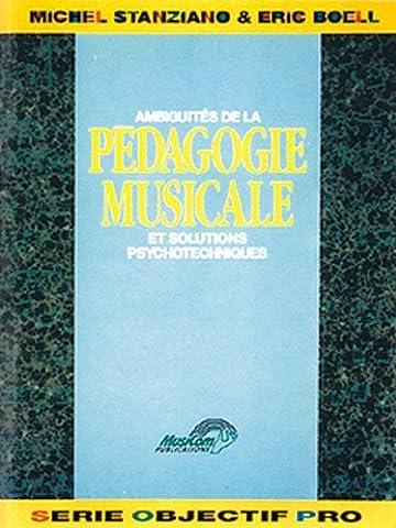 Stanziano Michel/Boell Eric Les Ambiguites De La Pedagogie Musicale