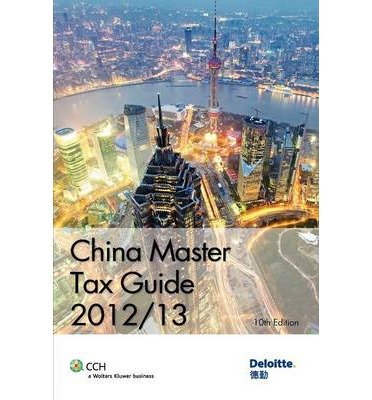 china-master-tax-guide-2012-13-author-deloitte-touche-tohmatsu-sep-2012