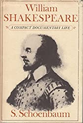 William Shakespeare: A Compact Documentary Life by Not Available (1989-12-30)