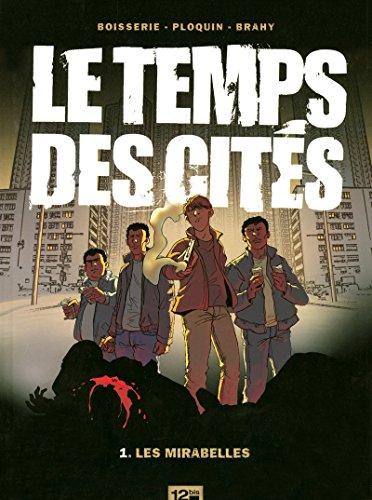 LE TEMPS DES CITES T01