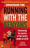 Image de Running with the Kenyans: Discovering the secrets of the fastest people on earth
