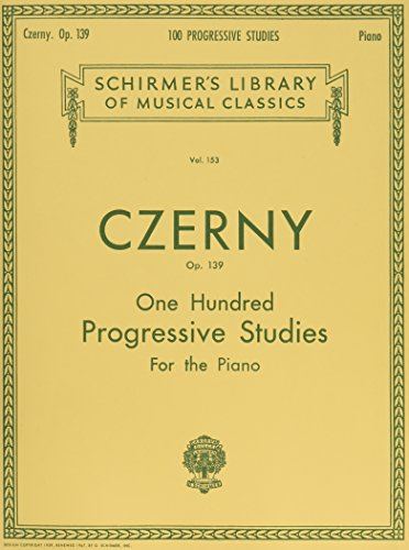 Carl czerny: 100 progressive studies without octaves op.139 piano (Schirmer's Library of Musical Classics)