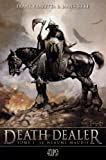 death dealer t01 - Le heaume maudit