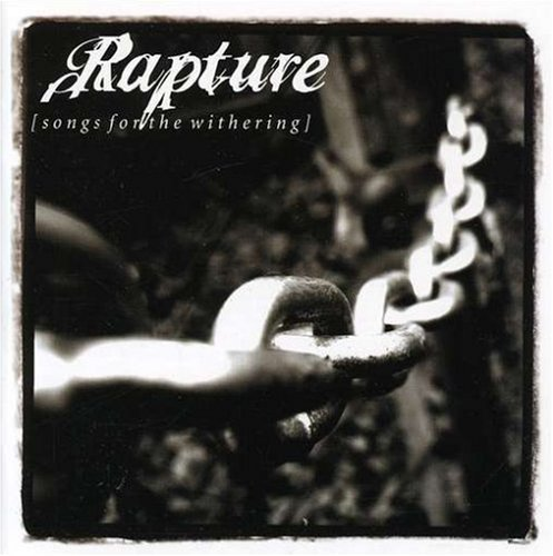 Songs for the Withering by Rapture