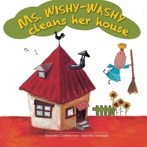 Ms. Wishy-Washy cleans her house por Graciela Castellanos