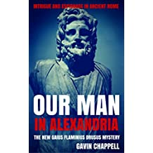 Our Man in Alexandria (On Hadrian's Secret Service Book 4)