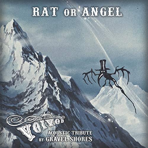 Rat or Angel (Voivod Acoustic Tribute) -
