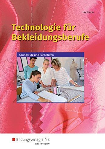 Technologie für Bekleidungsberufe: Grundstufe und Fachstufen: Schülerband