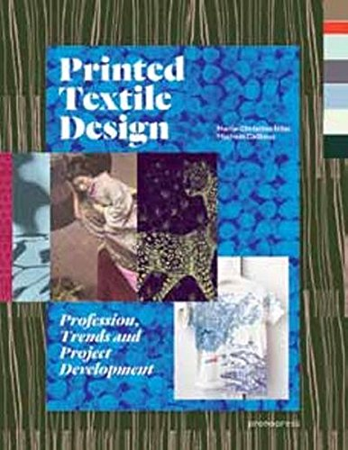 Printed Textile Design: Profession, Trends and Project Development por Marie-Christine Nöel