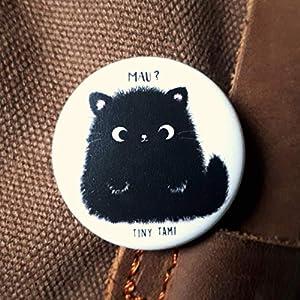 """Tiny Tami""""Mau"""" Kater Moo Button Katzenbutton Katze Anstecker Pin 100% handmade"""