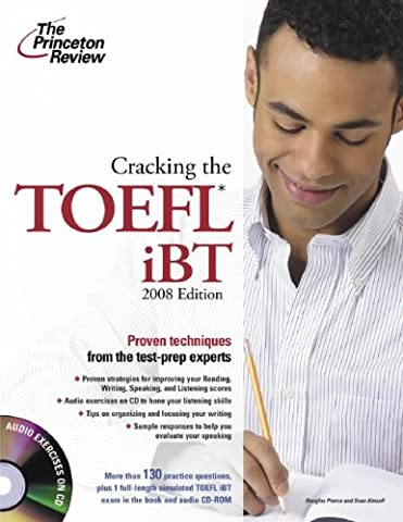 Cracking the TOEFL iBT with Audio CD, 2008 Edition (College Test Preparation) (Test 2008)