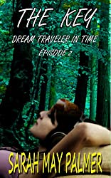 The Key (Dream Traveler In Time Book 2)