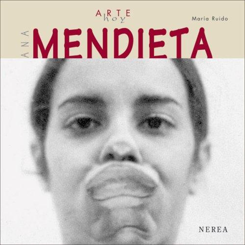 Arte hoy: Ana Mendieta por aavv