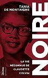 Noire: La vie méconnue de Claudette Colvin - collectionNos héroïnes