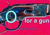 O for a gun: 101 Haiku and Senryu
