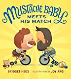 Mustache Baby Meets His Match (Board Book)