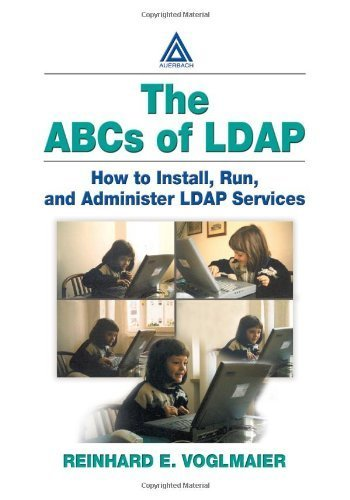 The ABCs of LDAP: How to Install, Run, and Administer LDAP Services 1st edition by Voglmaier, Reinhard E. (2003) Paperback