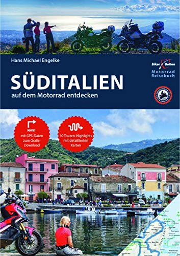 Motorrad Reiseführer Süditalien: BikerBetten Motorradreisebuch